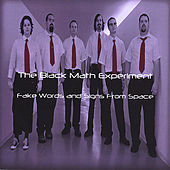 Fake Words and Signs From Space by The Black Math Experiment