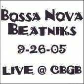 LIVE @ CBGB 9-26-05 by Bossa Nova Beatniks