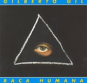 Raca Humana by Gilberto Gil
