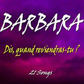 Dis, quand reviendras tu ? (21 Songs) de Barbara