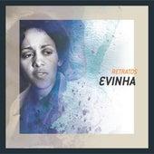 Retratos de Evinha