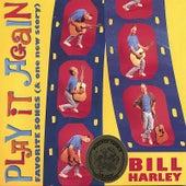 Play it Again by Bill Harley