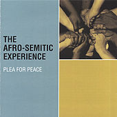 Plea for Peace by The Afro-Semitic Experience