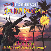 One Love and More Bob Marley Favorites de The Carnival Steel Drum Band
