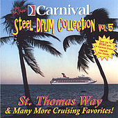 St. Thomas Way and More de The Carnival Steel Drum Band