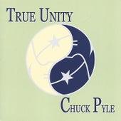 True Unity de Chuck Pyle