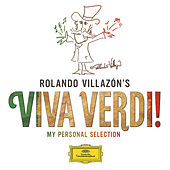 Rolando Villazón's Viva Verdi! - My Personal Selection von Various Artists
