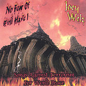 No Fear Of Evil Have I by Joey Welz