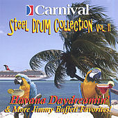Havana Daydreamin' and More Jimmy Buffett Favorites by The Carnival Steel Drum Band