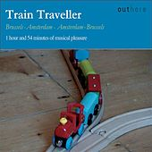 Train Traveller: Brussels-Amsterdam, Amsterdam-Brussels by Various Artists