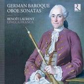 German Baroque Oboe Sonatas von Various Artists