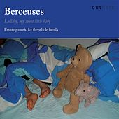 Berceuses: evening music for the whole family von Various Artists