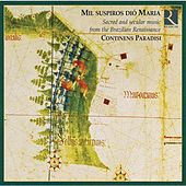 Mil suspiros dio Maria: Sacred and Secular Music From the Brazilian Renaissance von Various Artists
