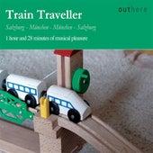 Train Traveller: Salzburg-München, München-Salzburg by Various Artists