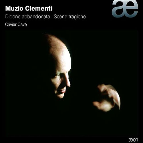 Clementi: Didone abbandonata - Scene tragiche by Olivier Cave