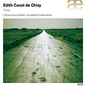 Canat de Chizy: Times by Various Artists
