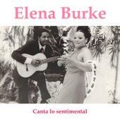 Canta Lo Sentimental by Elena Burke