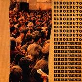 Eskizofrenia by Eskorbuto