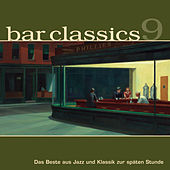 Bar Classics 9 von Various Artists