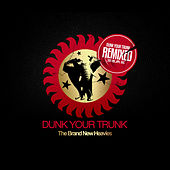 Dunk Your Trunk Remixed by Brand New Heavies