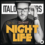 This Is Night Life by ItaloBrothers