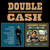 Double Cash: The Sound of Johnny Cash, Now There Was a Song de Johnny Cash