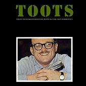 Whistles, Plays Guitar And Harmonica de Toots Thielemans