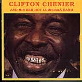 I'm Here by Clifton Chenier