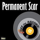 Permanent Scar - Single by Off the Record