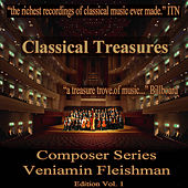 Classical Treasures Composer Series: Veniamin Fleishman, Vol. 1 by USSR Ministry of Culture Symphony Orchestra