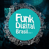 Funk Digital Brasil Vol. 1 de Various Artists