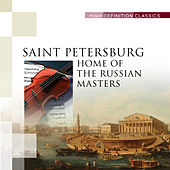 St Petersburg - Home of the Russian Masters by Various Artists
