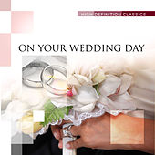 On Your Wedding Day by Various Artists