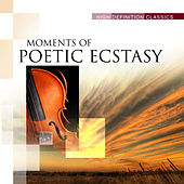 Moments of Poetic Ecstasy by Various Artists
