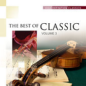 The 100 Best Of Classic - Volume 3 by Various Artists