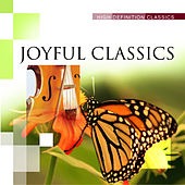 Joyful Classics by Various Artists