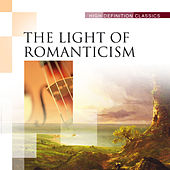 The Light of Romanticism by Various Artists