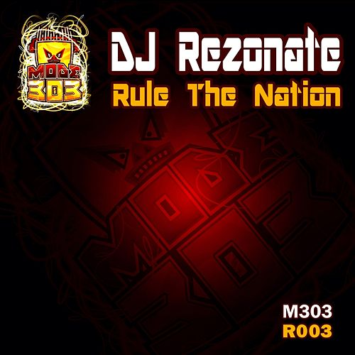 Rule The Nation by Dj Rezonate