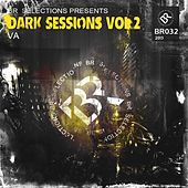 Dark Sessions Vol 2 - EP by Various Artists