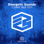 Energetic Sounds Collected 001 by Various Artists