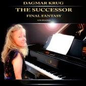 The Successor - Final Fantasy on Piano by Dagmar Krug