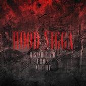 Hood N*gga (feat. Aye Hit) - Single by Mistah F.A.B.