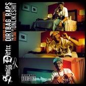 Dirt Bag Raps: Best of Onlikeshit, Vol. 1 by Smigg Dirtee