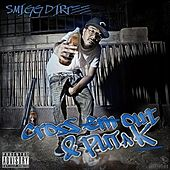 Cross Em Out & Put a K (Deluxe Version) by Smigg Dirtee