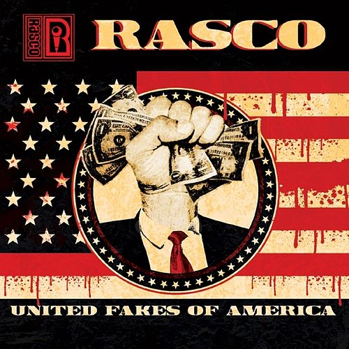 United Fakes of America by Rasco