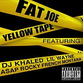 Yellow Tape (feat. Lil Wayne, A$AP Rocky & French Montana) - Single von Fat Joe