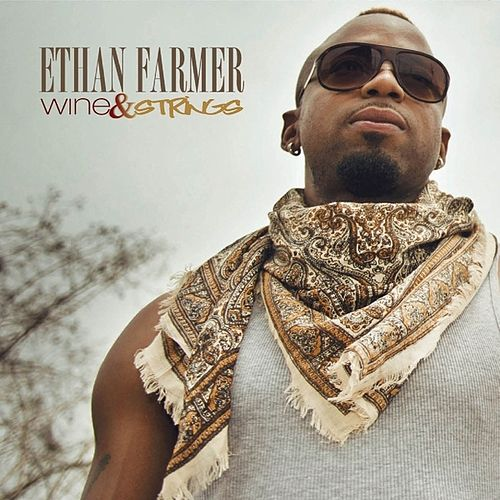 Wine & Strings - EP by Ethan Farmer