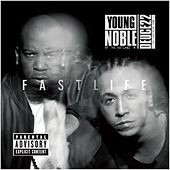 Fast Life by Young Noble