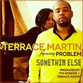 Something Else (feat. Problem) - Single von Terrace Martin