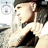 Bow To The King (Deluxe Edition) by Royalty
